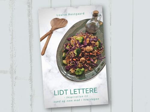 Kogebogen Lidt lettere af Louise Rostgaard, bogomslag